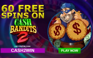 Cash Bandit 2 Online Slots Real Money